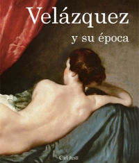 (English) (Spanish) Velázquez y su época