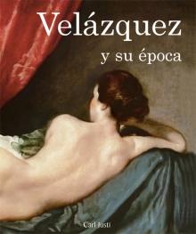 (Spanish) Velázquez y su época