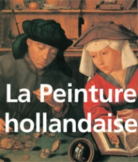 (English) (French) La Peinture hollandaise