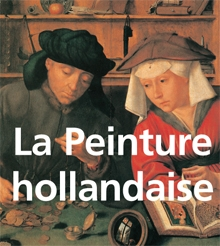 (French) La Peinture hollandaise