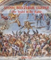 Satan, Beelzebub, Luzifer – Der Teufel in der Kunst