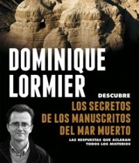 Los secretos de los manuscritos del Mar Muerto