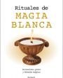 (English) Rituales de magia blanca