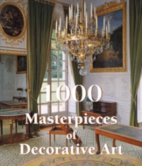 (English) 1000 Masterpieces of Decorative Art