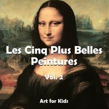 Les Cinq Plus Belle Peintures vol 2