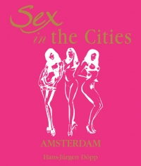 (English) Sex in the Cities  Vol 1 (Amsterdam)