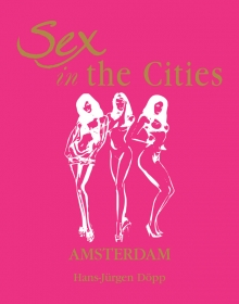 Sex in the Cities  Vol 1 (Amsterdam)