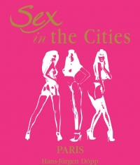 (English) Sex in the Cities  Vol 3 (Paris)