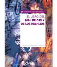 El libro del mal de ojo y de los hechizos