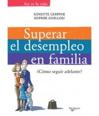 Superar el desempleo en familia