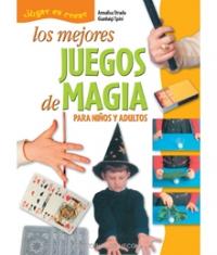 Los mejores juegos de magia